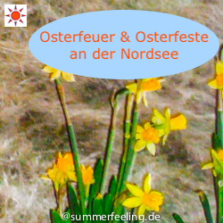 Nordsee Osterfeuer & Osterfeste