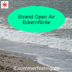 strand open air eckernf rde 2018 nordsee und ostsee im summerfeeling. Black Bedroom Furniture Sets. Home Design Ideas