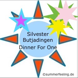 Silvester Butjadingen Dinner for one